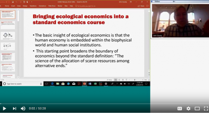 Webinar Recording Available: Incorporating Ecological Economics into a Standard Economics Course with John Gowdy