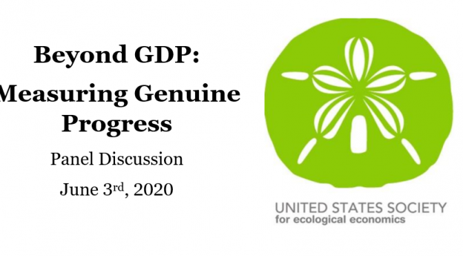 Beyond GDP: MEASURING Genuine Progress: Panel Discussion Recording Available
